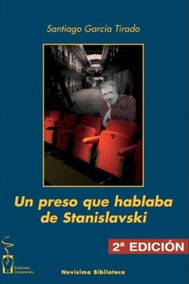 Un preso que hablaba de Stanislavski